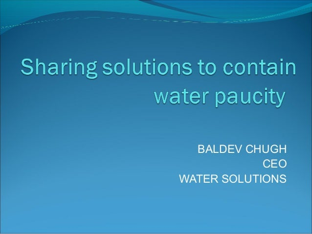 BALDEV CHUGH CEO WATER SOLUTIONS