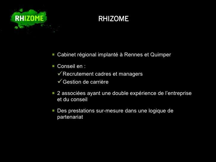 presentation cabinet de recrutement rhizome. Black Bedroom Furniture Sets. Home Design Ideas