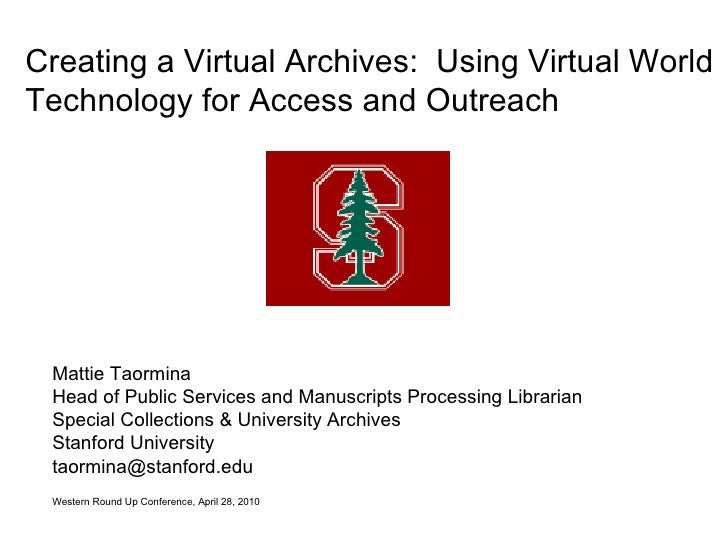 Mattie Taormina Head of Public Services and Manuscripts Processing Librarian Special Collections & University Archives Sta...