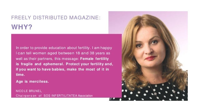 FREELY DISTRIBUTED MAGAZINE: WHY? In order to provide education about fertility. I am happy I can tell women aged between ...