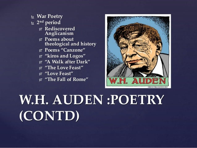 an analysis of the themes and ideas in wh audens the age of anxiety Considering that it's such a short poem, auden's poem funeral blues has a pretty complicated history auden first wrote it in 1936 as part of the ascent of f6, a play that he co-wrote with christopher isherwood in the play, the poem was satirical, which means that it was snarky, mocking, and.