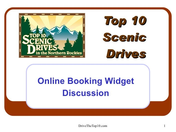 Top 10 Scenic Drives Online Booking Widget Discussion