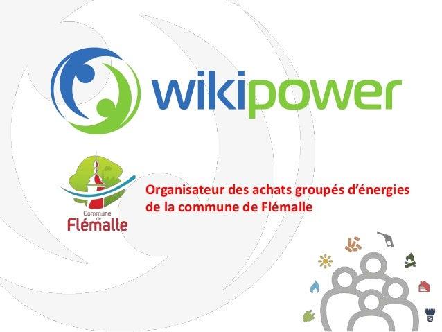 Organisateur des achats groupés d'énergies de la commune de Flémalle