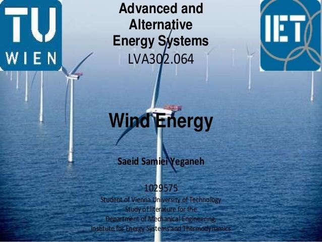 Advanced and         Alternative       Energy Systems            LVA302.064     Wind Energy        Saeid Samiei Yeganeh   ...