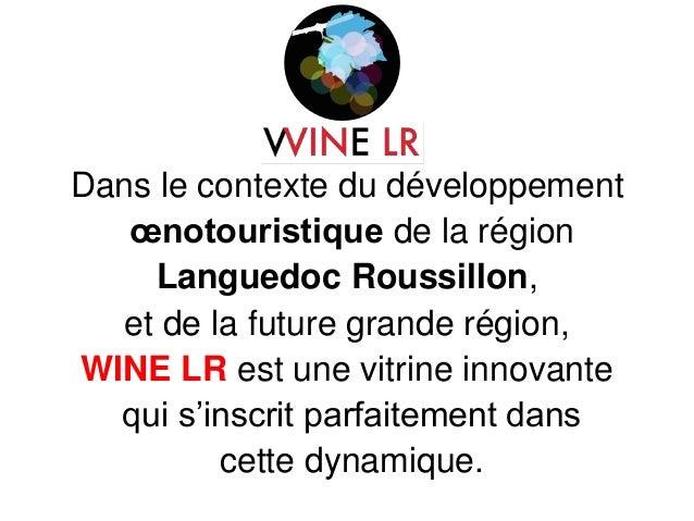 Wine LR - média de promotion territoriale - Région Languedoc-Roussillon