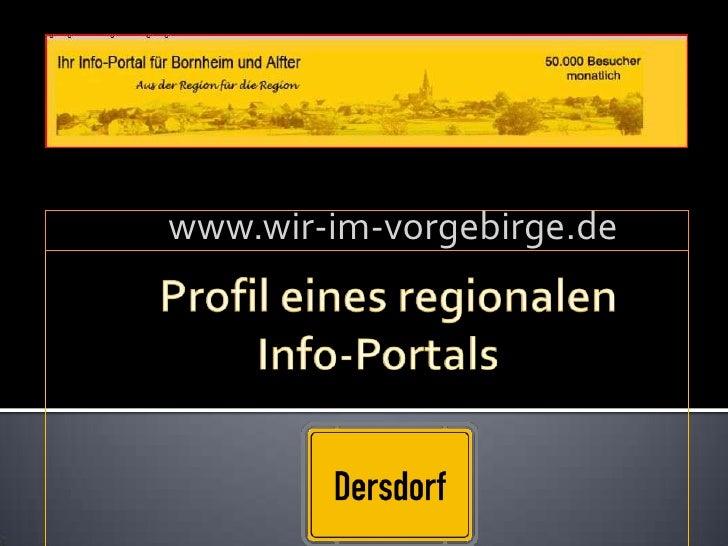 Profil eines regionalen                      Info-Portals<br />www.wir-im-vorgebirge.de<br />