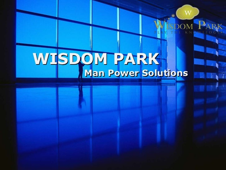 WISDOM PARK    Man Power Solutions