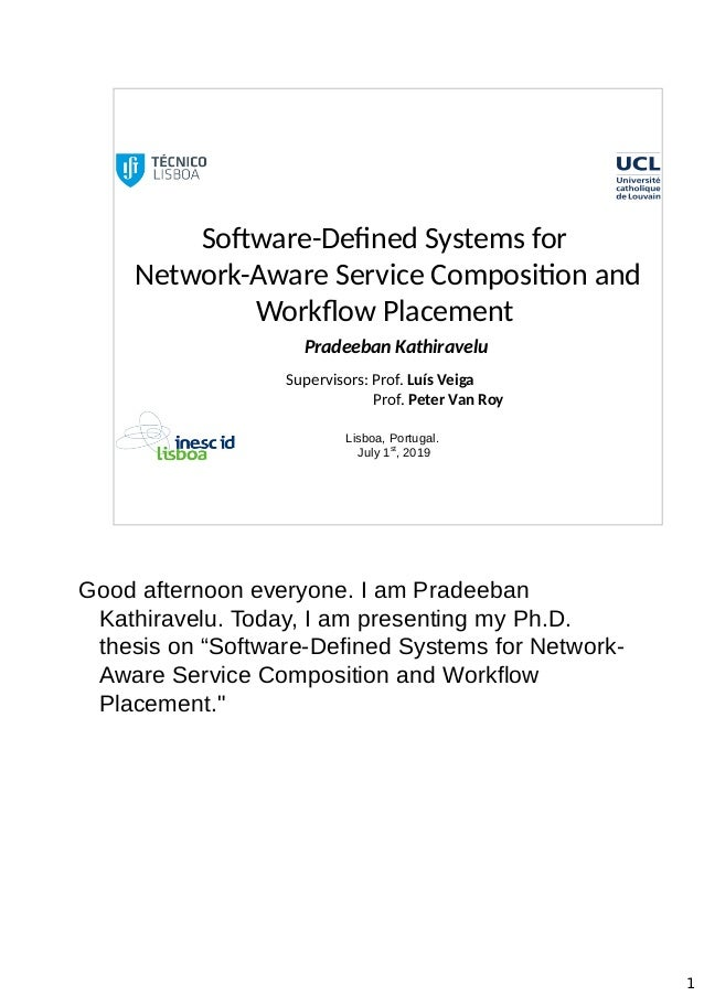 Software-Defined Systems for Network-Aware Service Composition and Workflow Placement Pradeeban Kathiravelu Supervisors: P...