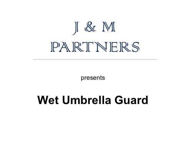 presentsWet Umbrella Guard