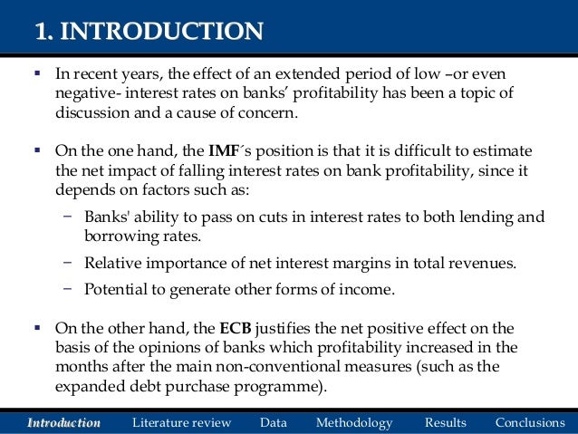 Determinants of bank's interest margin in the aftermath of the crisis: the effect of interest rates and the yield curve slope Slide 2