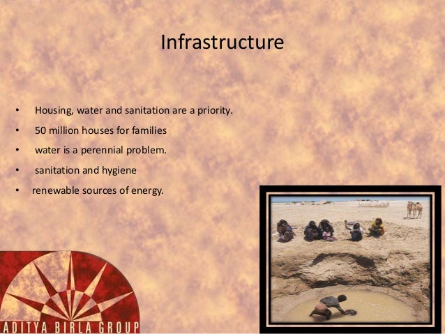 Infrastructure •  Housing, water and sanitation are a priority.  •  50 million houses for families  •  water is a perennia...
