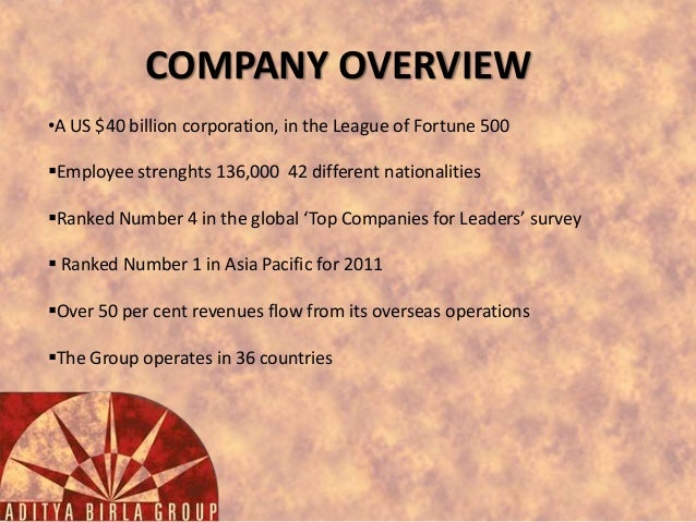 COMPANY OVERVIEW •A US $40 billion corporation, in the League of Fortune 500  Employee strenghts 136,000 42 different nat...