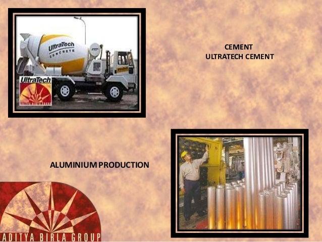 CEMENT ULTRATECH CEMENT  ALUMINIUM PRODUCTION