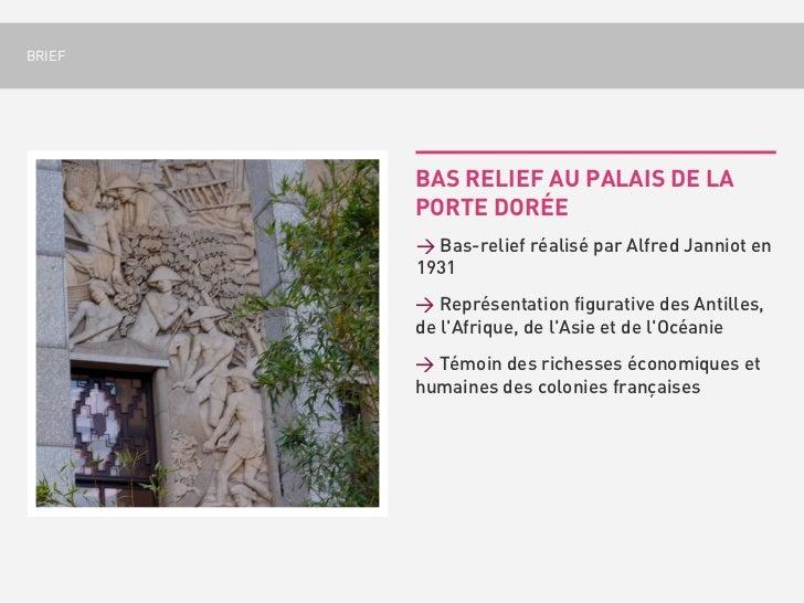 BRIEF        BAS RELIEF AU PALAIS DE LA        PORTE DORÉE        > Bas-relief réalisé par Alfred Janniot en        1931  ...