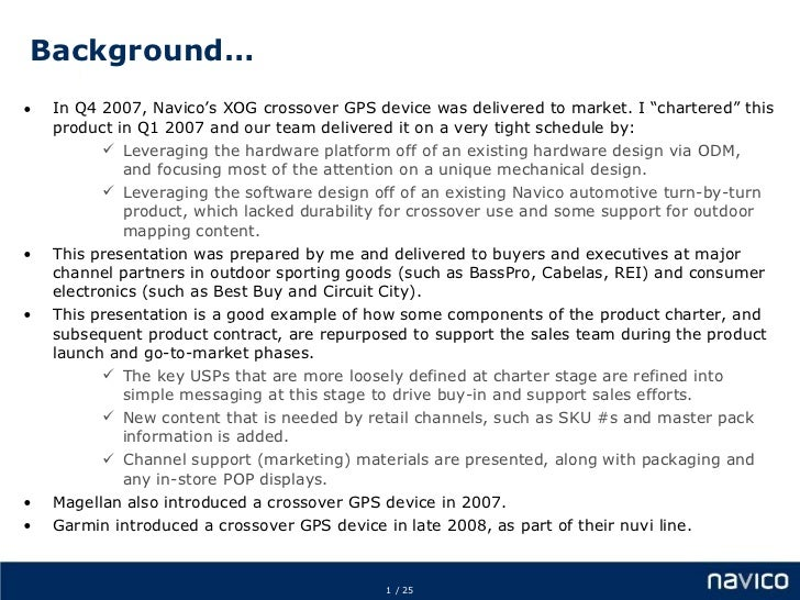 """Background… <ul><li>In Q4 2007, Navico's XOG crossover GPS device was delivered to market. I """"chartered"""" this product in Q..."""