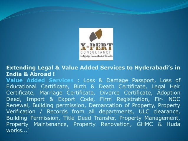 Extending Legal & Value Added Services to Hyderabadi's in India & Abroad ! Value Added Services : Loss & Damage Passport, ...