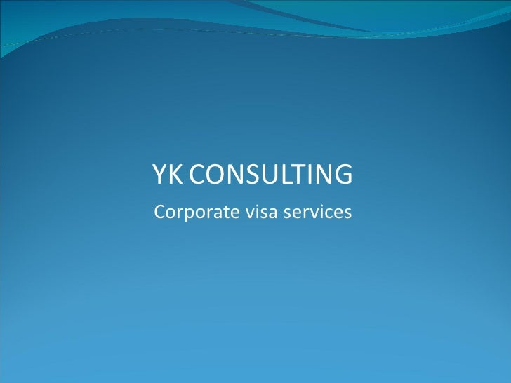 YK   CONSULTING Corporate visa services