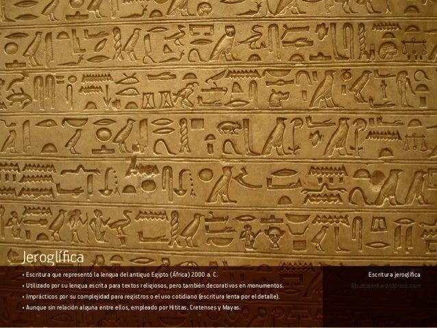 • Escritura que representó la lengua del antiguo Egipto (África) 2000 a. C. • Utilizado por su lengua escrita para textos ...