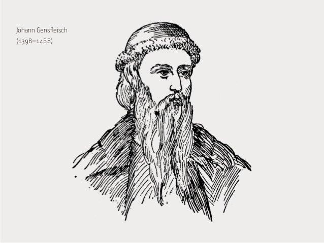 Johann Gensfleisch  (1398–1468)