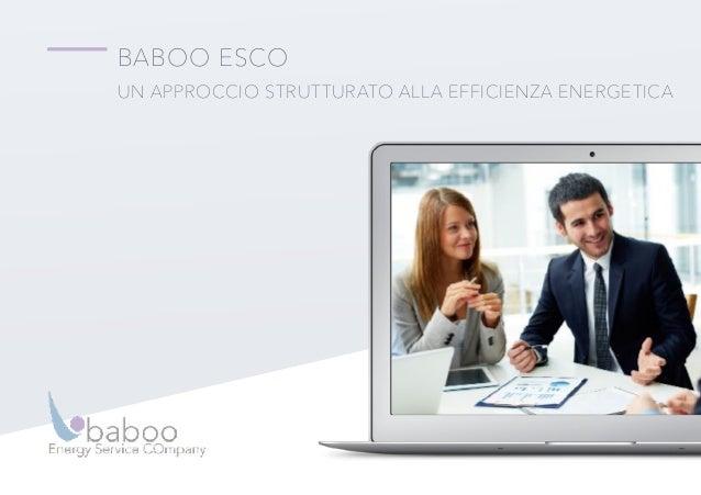 BABOO ESCO UN APPROCCIO STRUTTURATO ALLA EFFICIENZA ENERGETICA
