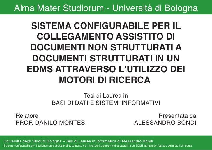 Alma Mater Studiorum - Università di Bologna                     SISTEMA CONFIGURABILE PER IL                      COLLEGA...
