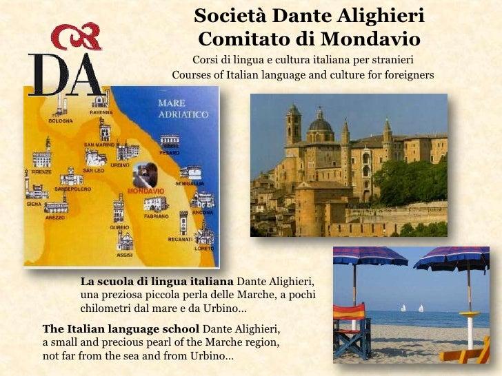 Società Dante Alighieri                               Comitato di Mondavio                              Corsi di lingua e ...