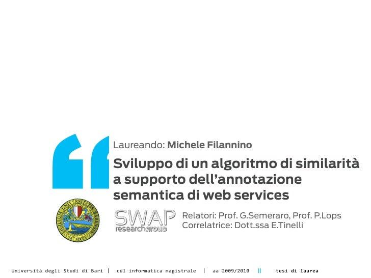 """""""                                                Laureando: Michele Filannino                                             ..."""