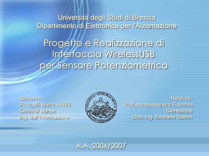 Università degli Studi di Brescia       Dipartimento di Elettronica per l'Automazione         Progetto e Realizzazione di ...