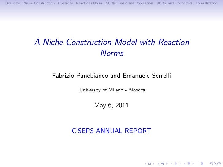 Overview Niche Construction Plasticity Reactions Norm NCRN: Basic and Population NCRN and Economics Formalization         ...