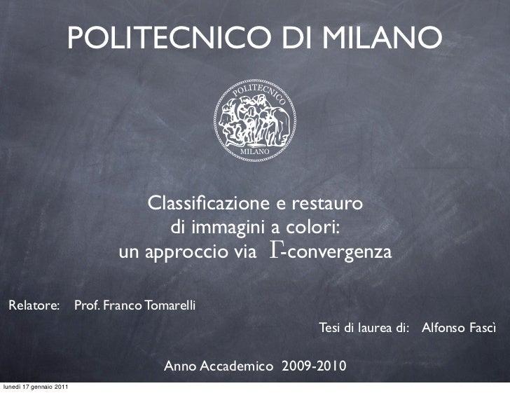 POLITECNICO DI MILANO                                   Classificazione e restauro                                      di ...