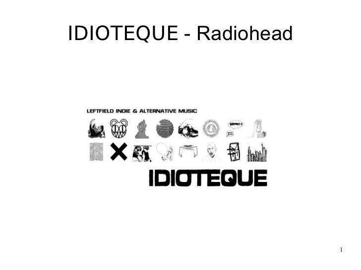 IDIOTEQUE  - Radiohead
