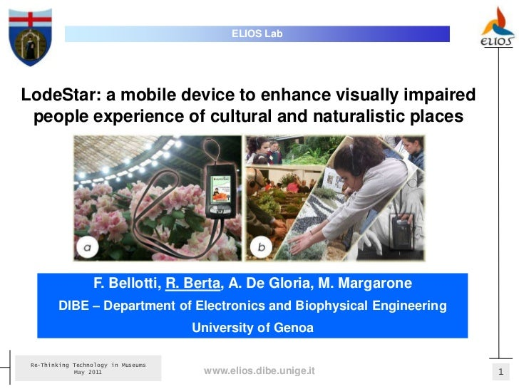 ELIOS LabLodeStar: a mobile device to enhance visually impaired people experience of cultural and naturalistic places     ...