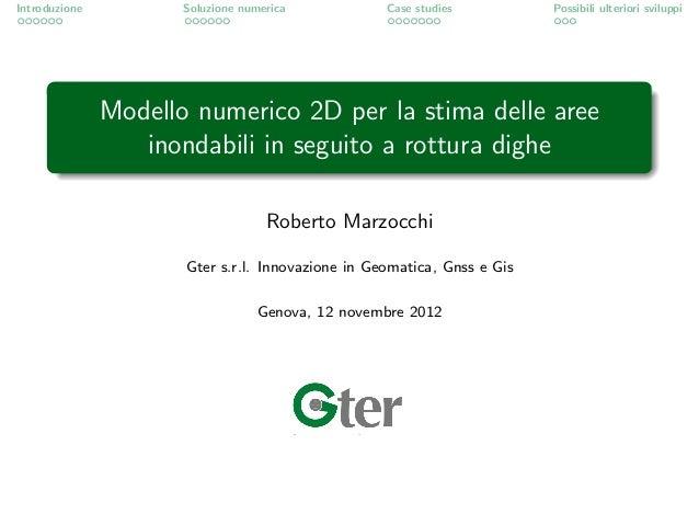 Introduzione          Soluzione numerica           Case studies          Possibili ulteriori sviluppi               Modell...
