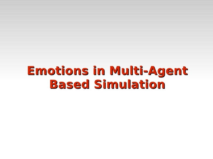 Emotions in Multi-Agent Based Simulation