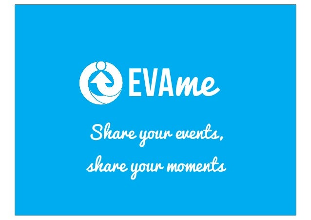 EVAmeShare your events,share your moments