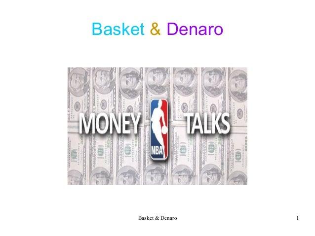 Basket & Denaro 1 Basket & Denaro