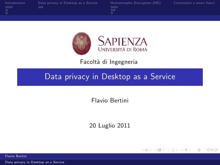 Introduzione        Data privacy in Desktop as a Service   Homomorphic Encryption (HE)   Conclusioni e lavori futuri      ...