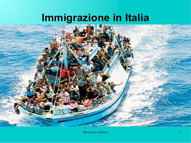 Benedetta Italiano 1 Immigrazione in Italia