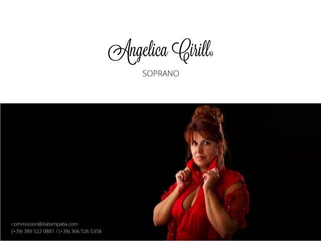 Presentazione ANGELICA CIRILLO SOPRANO SINGER