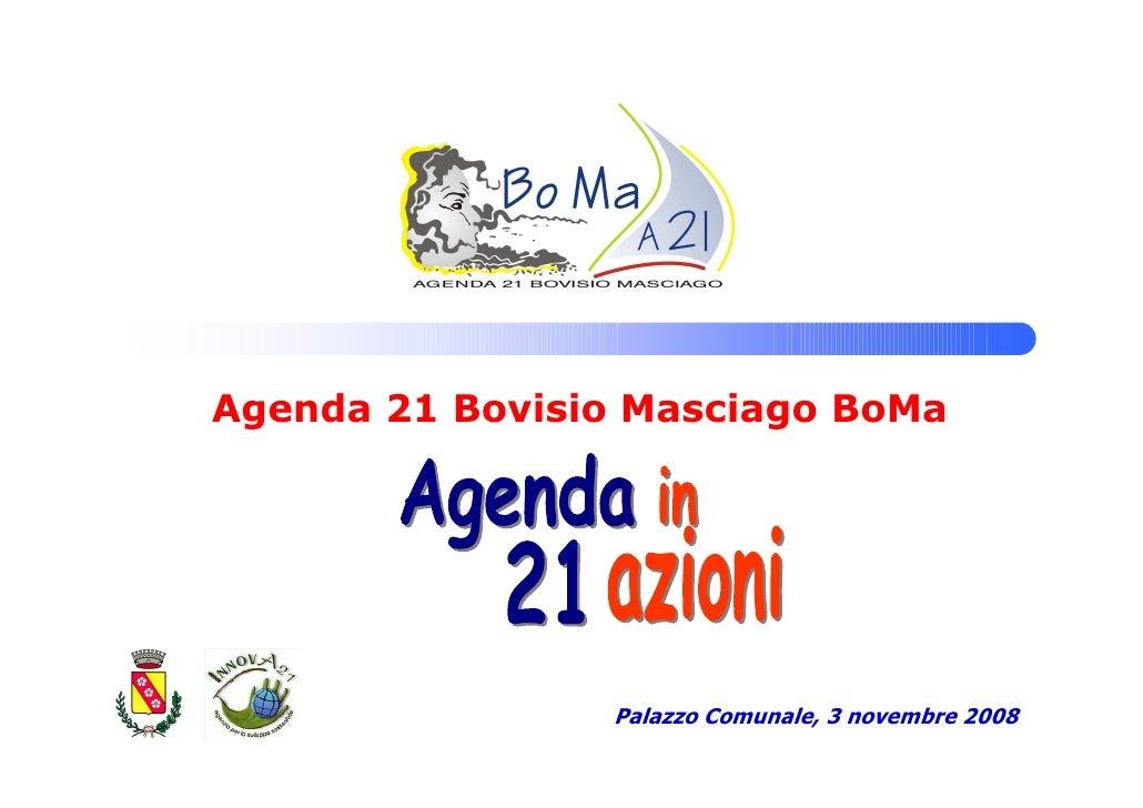 Agenda 21 Bovisio Masciago BoMa                     Palazzo Comunale, 3 novembre 2008