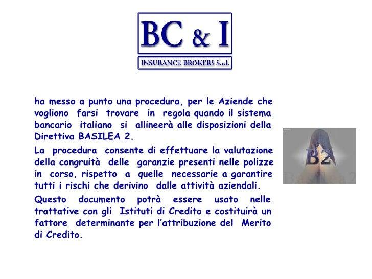 ha messo a punto una procedura, per le Aziende che vogliono  farsi  trovare  in  regola quando il sistema bancario  italia...
