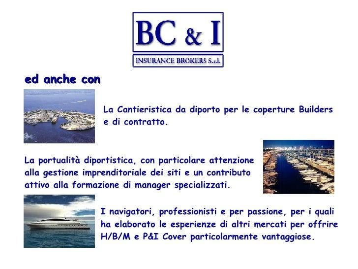 ed anche con La Cantieristica da diporto per le coperture Builders e di contratto. I navigatori, professionisti e per pass...