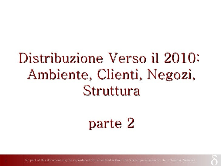 Distribuzione Verso il 2010:  Ambiente, Clienti, Negozi, Struttura parte 2