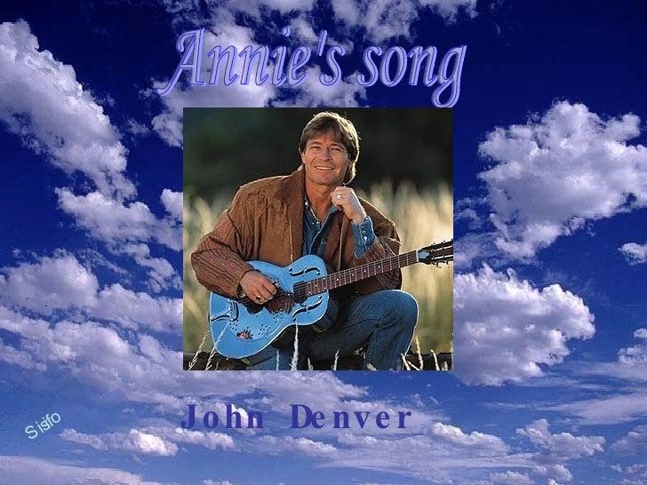 John   Denver Annie's song Sisifo