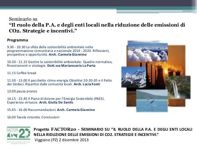 """Seminario su """"Il ruolo della P.A. e degli enti locali nella riduzione delle emissioni di CO2. Strategie e incentivi."""" Prog..."""