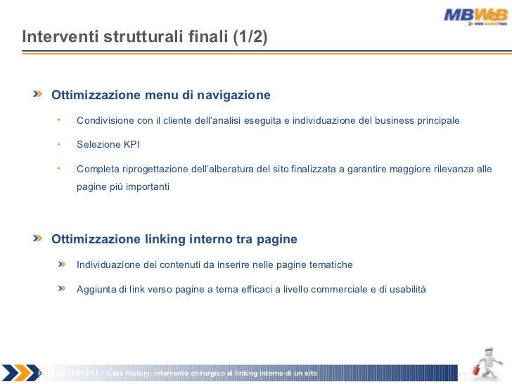 Interventi strutturali finali (1/2) Page   - 18/12/11 –  Case History: intervento chirurgico al linking interno di un sito...