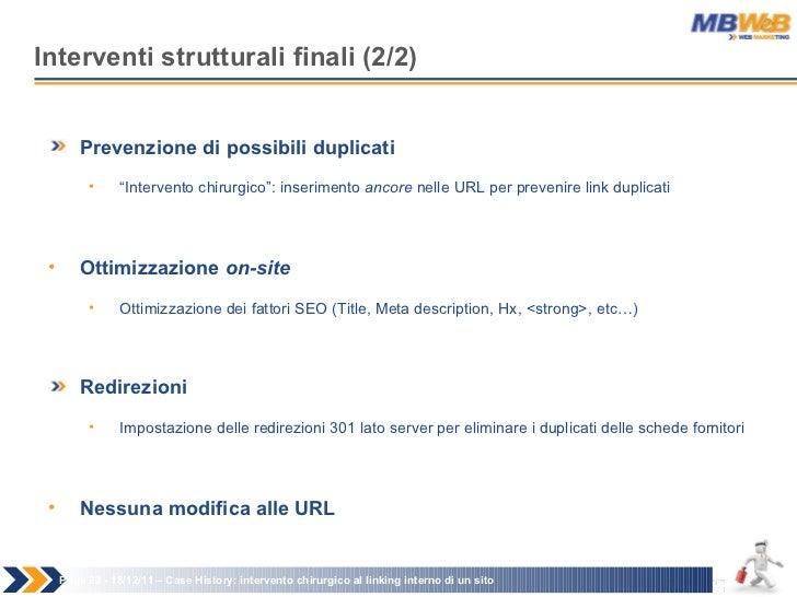 Interventi strutturali finali (2/2) Page   - 18/12/11 –  Case History: intervento chirurgico al linking interno di un sito...