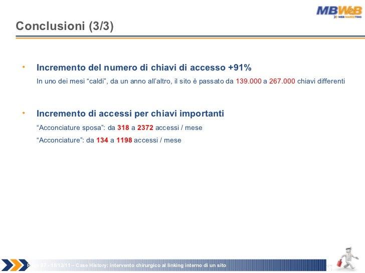Conclusioni (3/3) Page   - 18/12/11 –  Case History: intervento chirurgico al linking interno di un sito <ul><li>Increment...