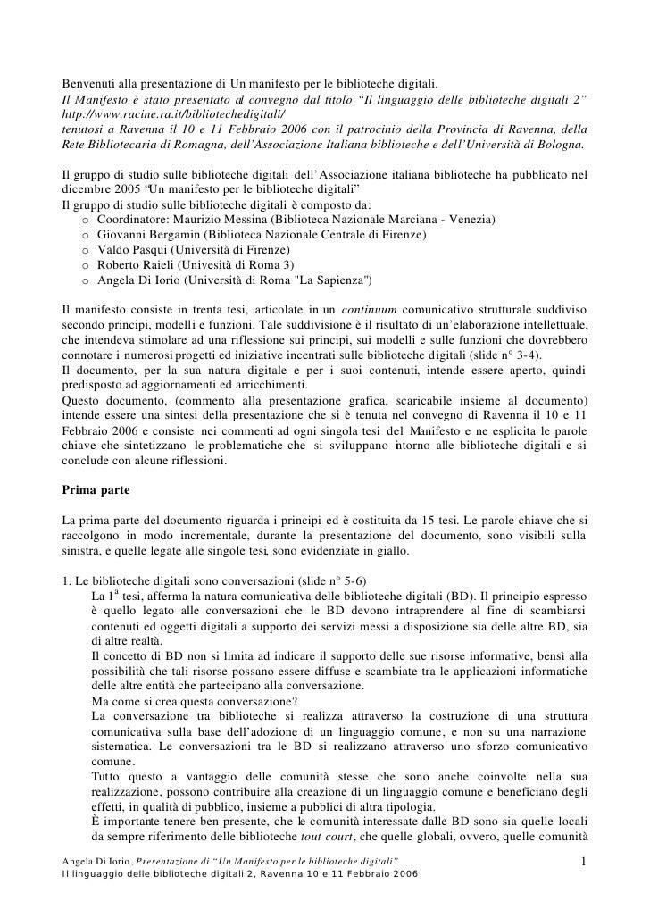 Benvenuti alla presentazione di Un manifesto per le biblioteche digitali. Il Manifesto è stato presentato al convegno dal ...
