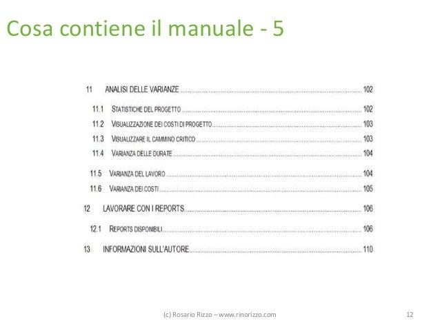 Cosa contiene il manuale - 5  (c) Rosario Rizzo – www.rinorizzo.com  12